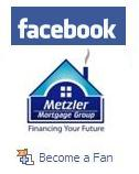Follow the Metzler Mortgage Group on Facebook