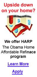 Upside Down on your home? We offer HARP, the Home Affordable  REFINANCE Bailout Program