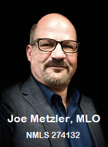 Joe Metzler, Loan Officer