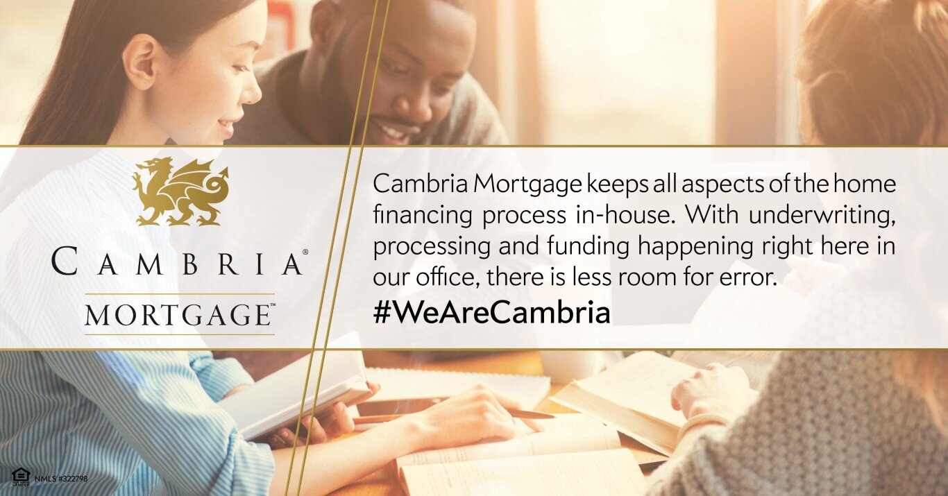 Cambria Mortgage does everything in-house
