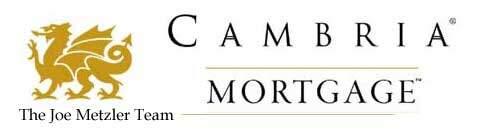 Cambria Mortgage, the Joe Metzler team
