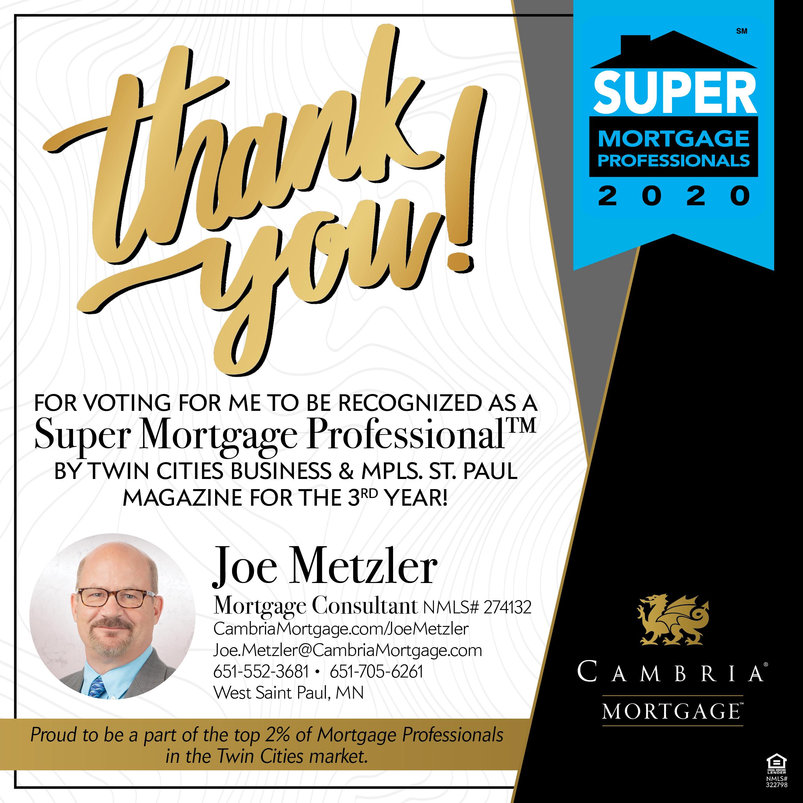 Joe Metzler, Super Mortgage Professional
